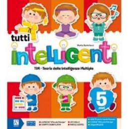TUTTI INTELLIGENTI - 5 ANNI