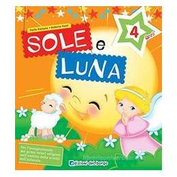 SOLE E LUNA - 4 ANNI