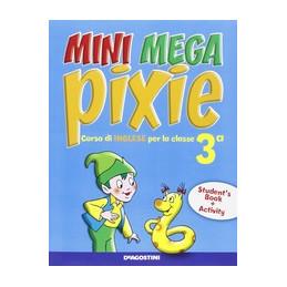 MINI MEGA PIXIE VOL 3 STUDENT BOOK + ACTIVITY BOOK Vol. 3