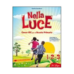 NELLA LUCE 1 2 3  Vol. U