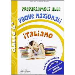 PREPARIAMOCI ALLE PROVE NAZIONALI 4 ELEMENTARE ITALIANO