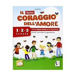 NUOVO  CORAGGIO DELL`AMORE  1/2/3 (IL)  Vol. U