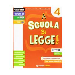 A SCUOLA SI LEGGE - 4  Vol. 1