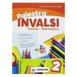PALESTRA INVALSI. ITALIANO E MATEMATICA. PER LA SCUOLA ELEMENTARE. VOL. 2