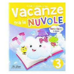 VACANZE TRA LE NUVOLE VOL. 3 + PRONTUARIO + GULLIVER A LILLIPOT