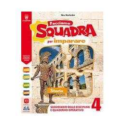 FACCIAMO SQUADRA PER IMPARARE 4 - STO GEO-  Vol. 1