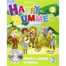 HAPPY SUMMER. PER LA SCUOLA ELEMENTARE. CON MULTI ROM VOL.2