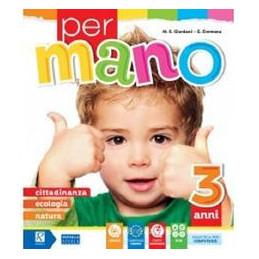 PER MANO - 3 ANNI