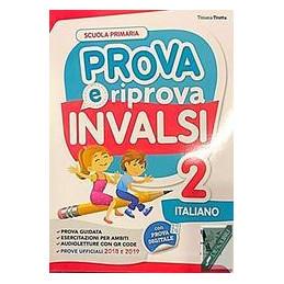 PROVA E RIPROVA INVALSI 2 ITALIANO