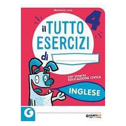 TUTTO ESERCIZI - INGLESE 4