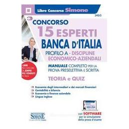 CONCORSO 15 ESPERTI BANCA D`ITALIA TEORIA E QUIZ