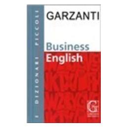 PICCOLO DIZIONARIO DI BUSINESS ENGLISH