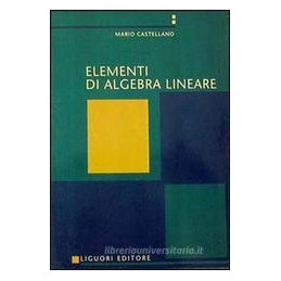 ELEMENTI ALGEBRA LINEARE