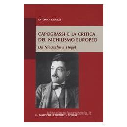 CAPOGRASSI E LA CRITICA DEL NICHILISMO EUROPEO. DA NIETZSCHE A HEGEL