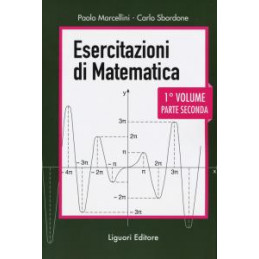ESERCITAZIONI DI MATEMATICA. VOL. 1/2
