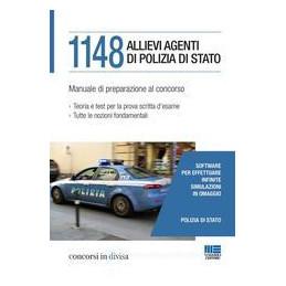 1148 ALLIEVI AGENTI DI POLIZIA DI STATO. MANUALE DI PREPARAZIONE AL CONCORSO