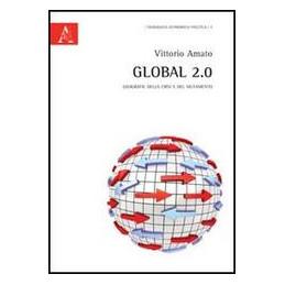 GLOBAL 2.0. GEOGRAFIE DELLA CRISI E DEL MUTAMENTO