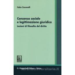 CONSENSO SOCIALE E LEGITTIMAZIONE GIURIDICA. LEZIONI DI FILOSOFIA DEL DIRITTO