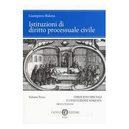 ISTITUZIONI DI DIRITTO PROCESSUALE CIVILE VOL.3
