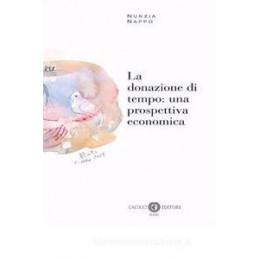 LA DONAZIONE DI TEMPO: UNA PROSPETTIVA ECONOMICA