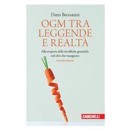 OGM TRA LEGGENDE E REALTA