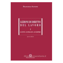 LEZIONI DI DIRITTO DEL LAVORO VOL.1