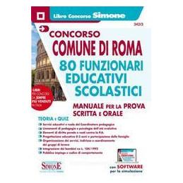 CONCORSO COMUNE DI ROMA 80 FUNZIONARI EDUCATIVI SCOLASTICI MANUALE SCRITTA ORALE