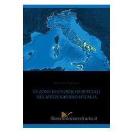 LE ZONE ECONOMICHE SPECIALI NEL MEZZOGIORNO D`ITALIA