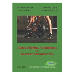 FUNCTIONAL TRAINING AND MILITARY ORGANIZATION
