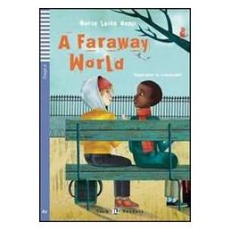 A FARAWAY WORLD - SET