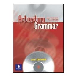 ACTIVATING GRAMMAR (LIBRO PER LO STUDENTE+CD ROM)  VOL. U