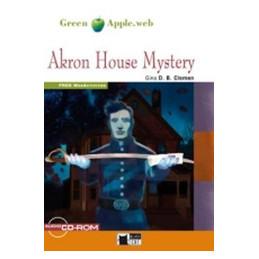 AKRON HOUSE MYSTERY + CD