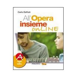 OPERA INSIEME ON LINE (ALL`) VOL. A+ B+ DVD  VOL. U