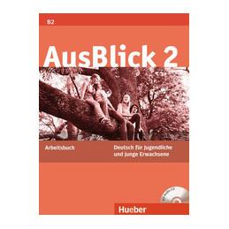 AUSBLICK 2 ARBEITSBUCH CON AUDIO CD  Vol. U