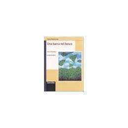 BARCA NEL BOSCO (UNA)  Vol. U
