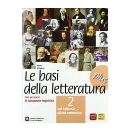 BASI DELLA LETTERATURA PLUS 2  VOL. 2
