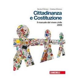 CITTADINANZA E COSTITUZIONE MANUALE DEL VIVERE CIVILE 2009 Vol. U
