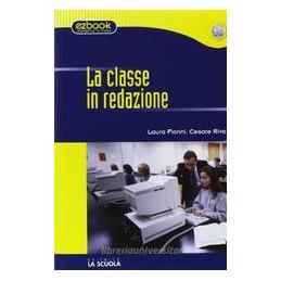 CLASSE IN REDAZIONE + GUIDA