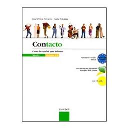 CONTACTO!   NIVEL 2 CON CD AUDIO CURSO DE ESPANOL PARA ITALIANOS VOL. 2