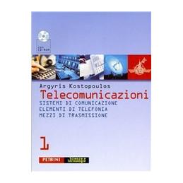 TELECOMUNICAZIONI + (CD   ROM) SISTEMI DI COMUNICAZIONE, ELEMENTI DI TELEFONIA, MEZZI DI TRASMISSION