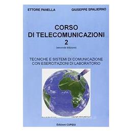 CORSO DI TELECOMUNICAZIONE TECNICHE E SISTEMI DI COMUNICAZIONI VOL. 2