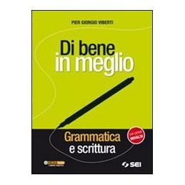 DI BENE IN MEGLIO + CD ROM GRAMMATICA E SCRITTURA CON PROVE INVALSI VOL. U