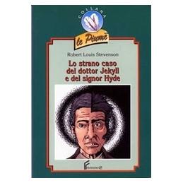 STRANO CASO DEL DR. JEKYLL E MR. HYDE (LO)  Vol. U