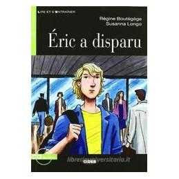 ERIC A DISPARU + CD