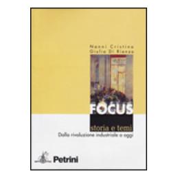 FOCUS. STORIA E TEMI  VOL. 2