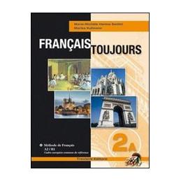 FRANCAIS TOUJOURS 2A + 2B + 2CD