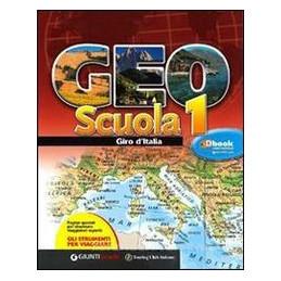 GEOSCUOLA GIRO D`ITALIA GIRO ITALIA EDIZIONE VENDIBILE SEPARATAMENTE Vol. U