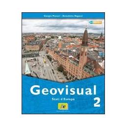 GEOVISUAL 2 STATI D`EUROPA + CARTE E IMMAGINI VOL. 2