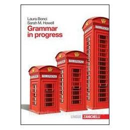 GRAMMAR IN PROGRESS      (LM LIBRO MISTO)  Vol. U