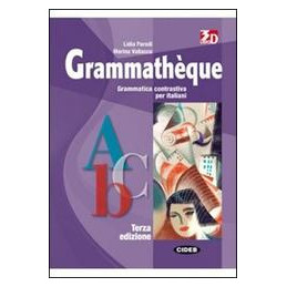 GRAMMATHEQUE TERZA EDIZIONE EXERCICES EXERCICES + CD/AUDIO ROM Vol. U